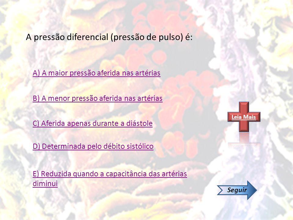 A pressão diferencial (pressão de pulso) é: