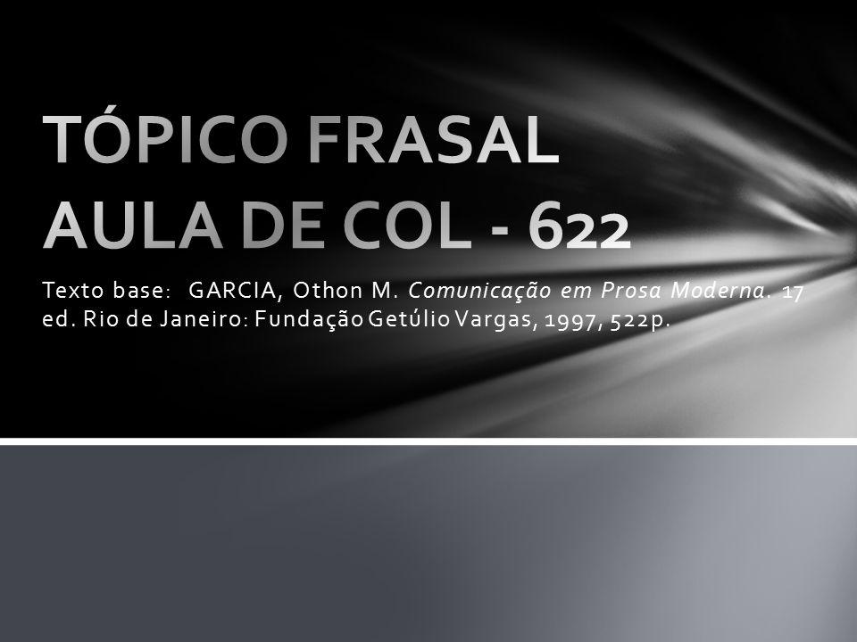 TÓPICO FRASAL AULA DE COL - 622