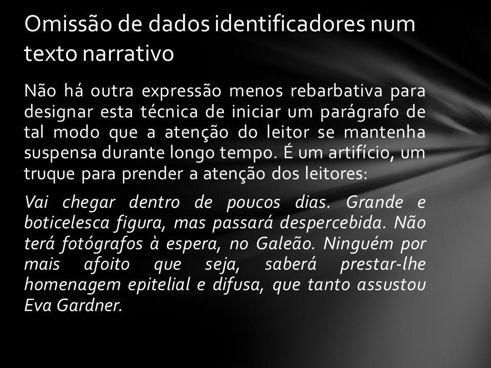 Omissão de dados identificadores num texto narrativo
