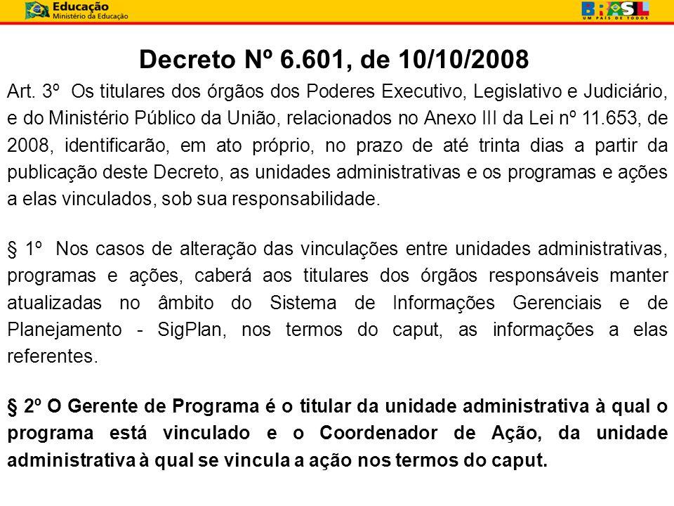 Decreto Nº 6.601, de 10/10/2008