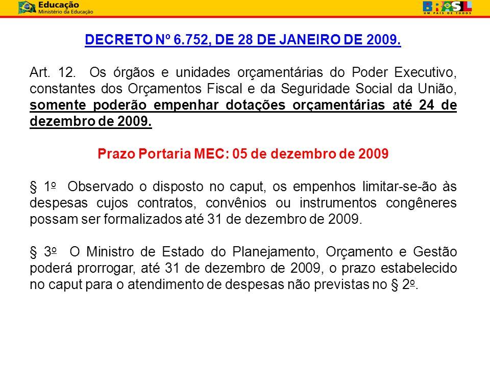 Prazo Portaria MEC: 05 de dezembro de 2009