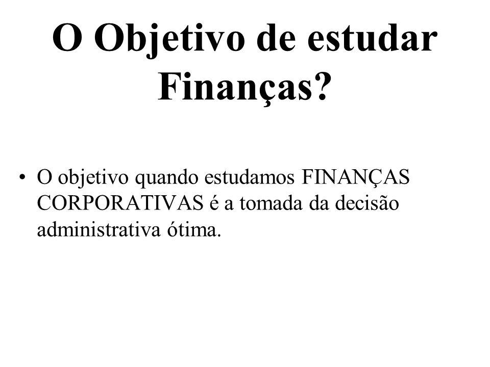 O Objetivo de estudar Finanças