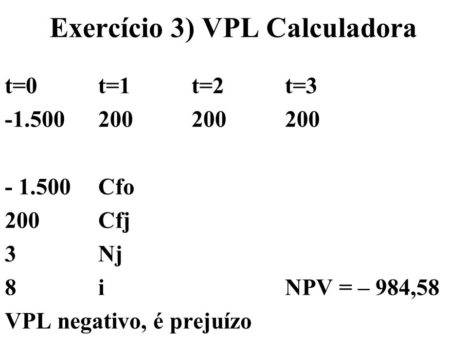Exercício 3) VPL Calculadora
