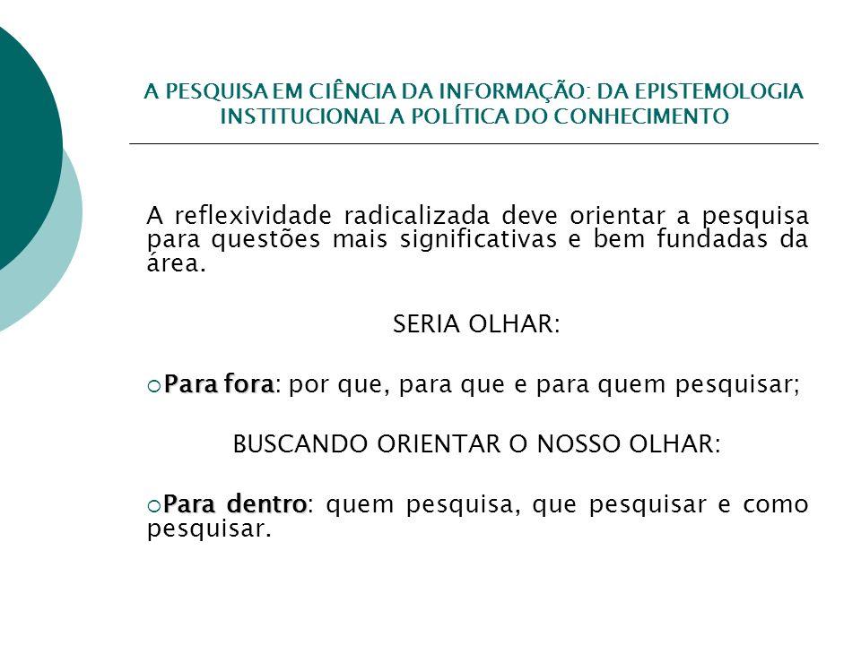 BUSCANDO ORIENTAR O NOSSO OLHAR: