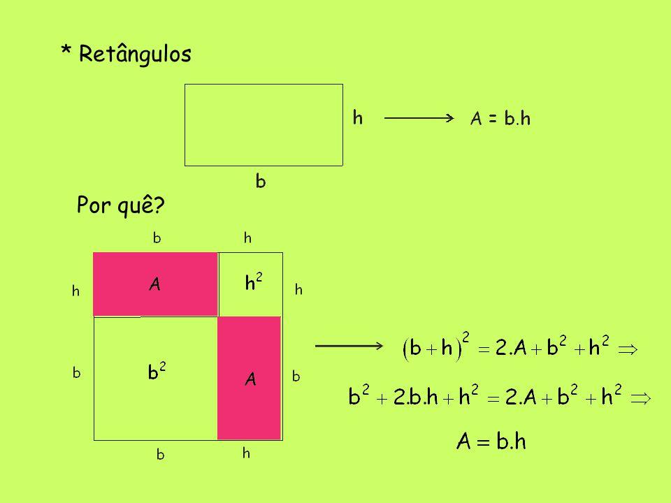 * Retângulos Por quê