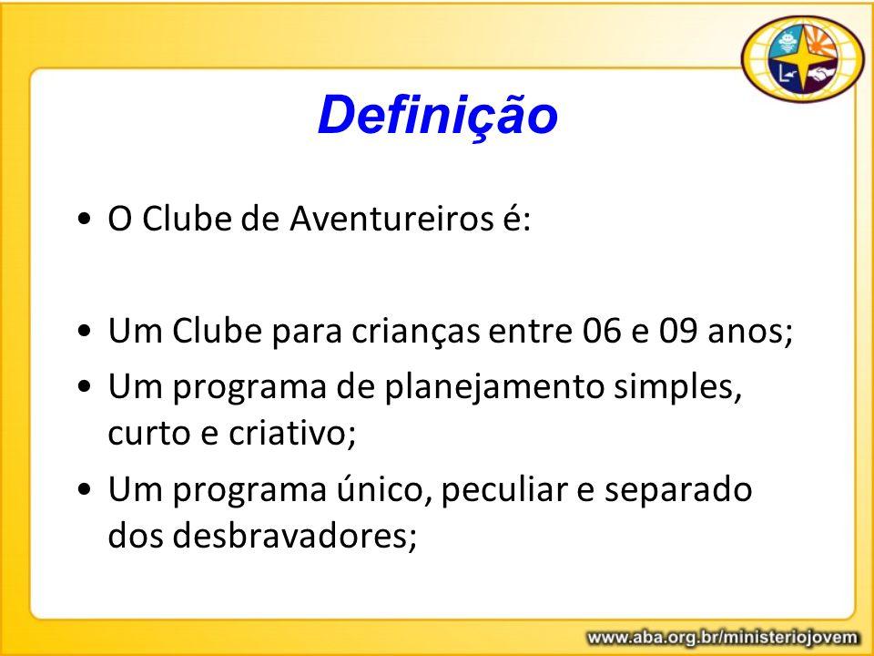 Definição O Clube de Aventureiros é: