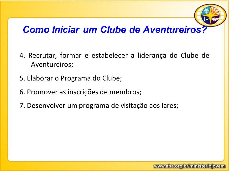 Como Iniciar um Clube de Aventureiros