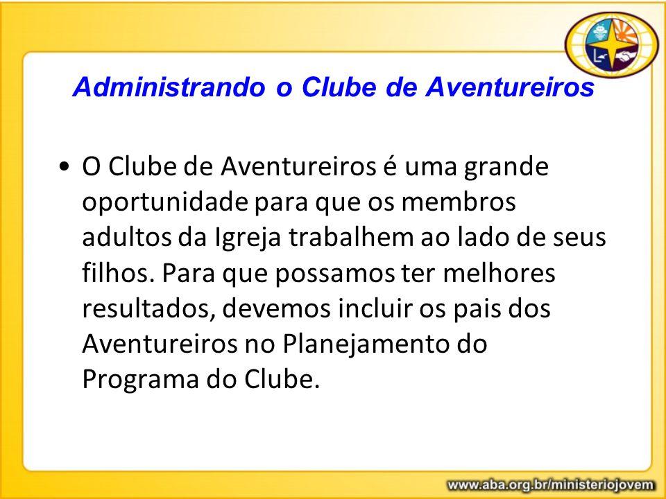 Administrando o Clube de Aventureiros