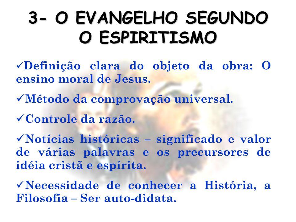 3- O EVANGELHO SEGUNDO O ESPIRITISMO