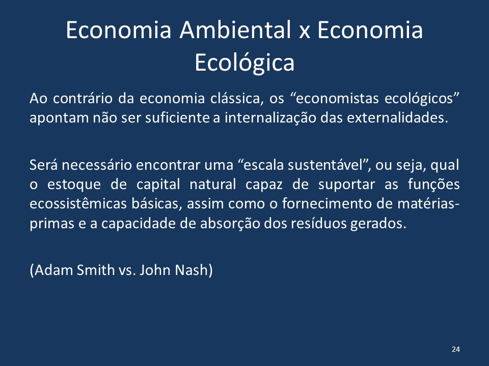 Economia Ambiental x Economia Ecológica