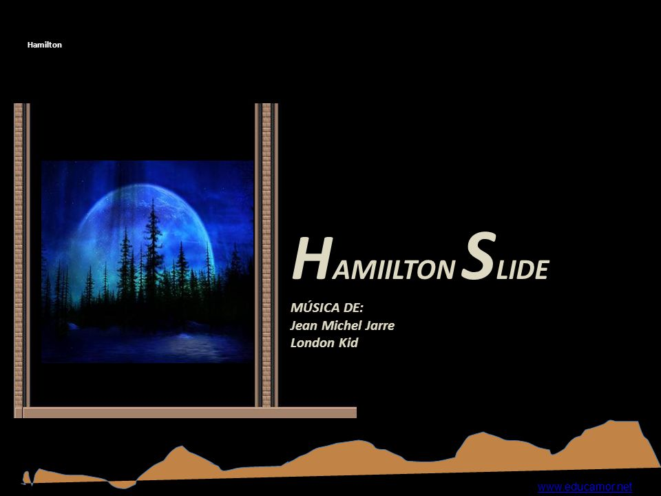 HAMIILTON SLIDE MÚSICA DE: Jean Michel Jarre London Kid