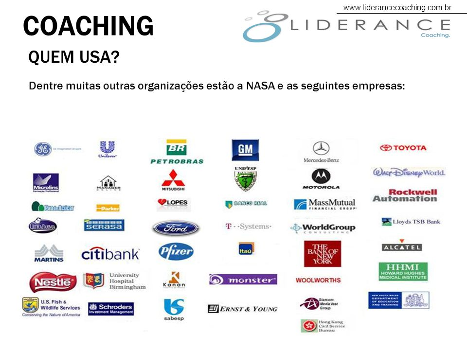 COACHING www.liderancecoaching.com.br. QUEM USA.