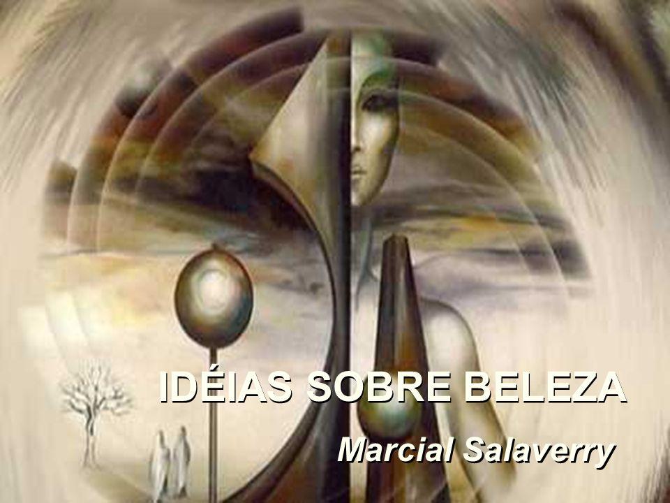 IDÉIAS SOBRE BELEZA Marcial Salaverry