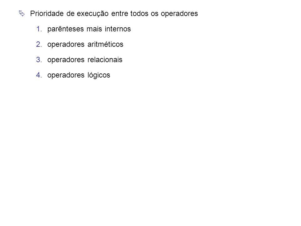 Prioridade de execução entre todos os operadores