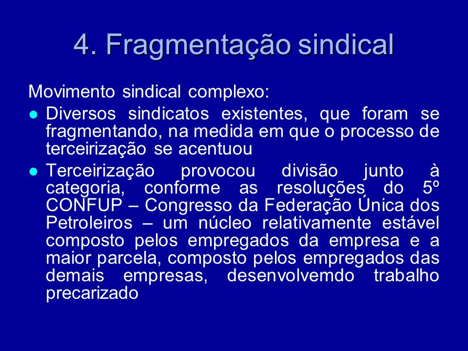 4. Fragmentação sindical
