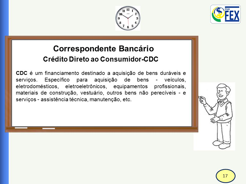 Correspondente Bancário Crédito Direto ao Consumidor-CDC