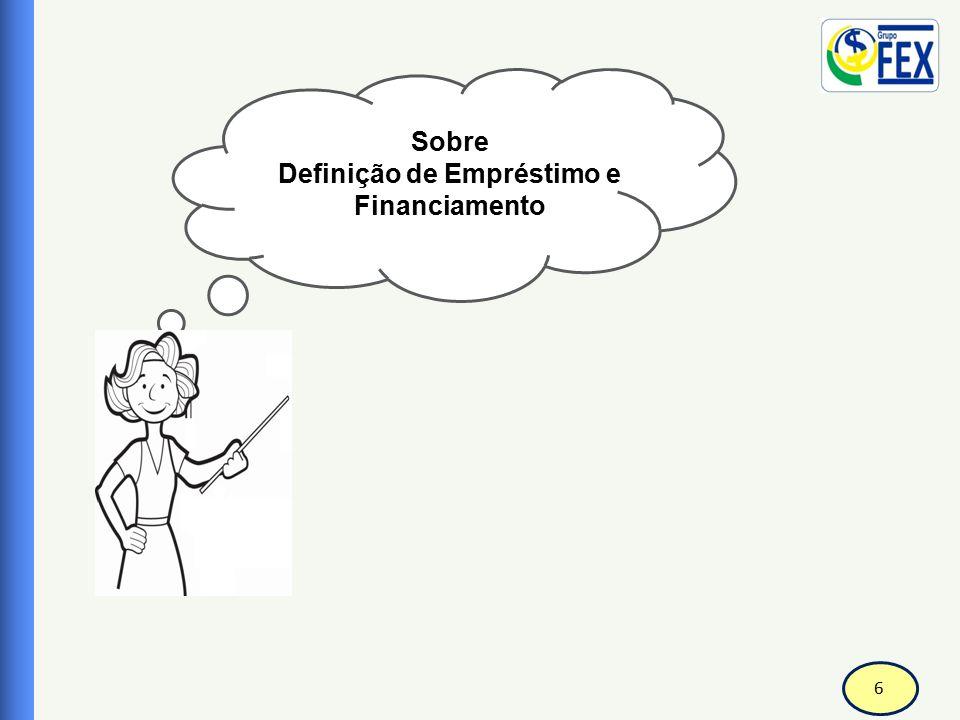 Definição de Empréstimo e Financiamento