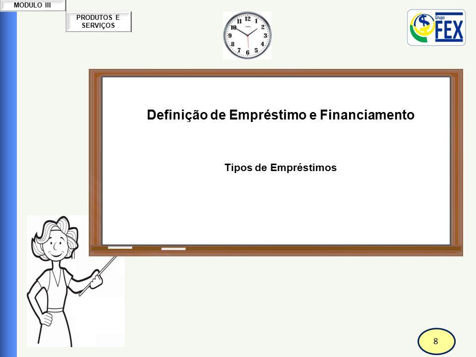 Correspondente Bancário Definição de Empréstimo e Financiamento