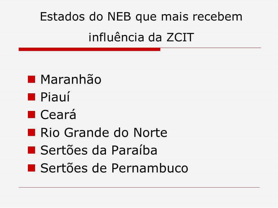 Estados do NEB que mais recebem influência da ZCIT
