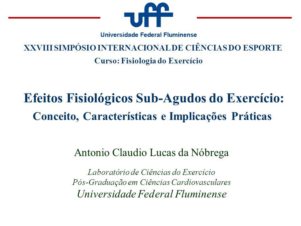 Efeitos Fisiológicos Sub-Agudos do Exercício: