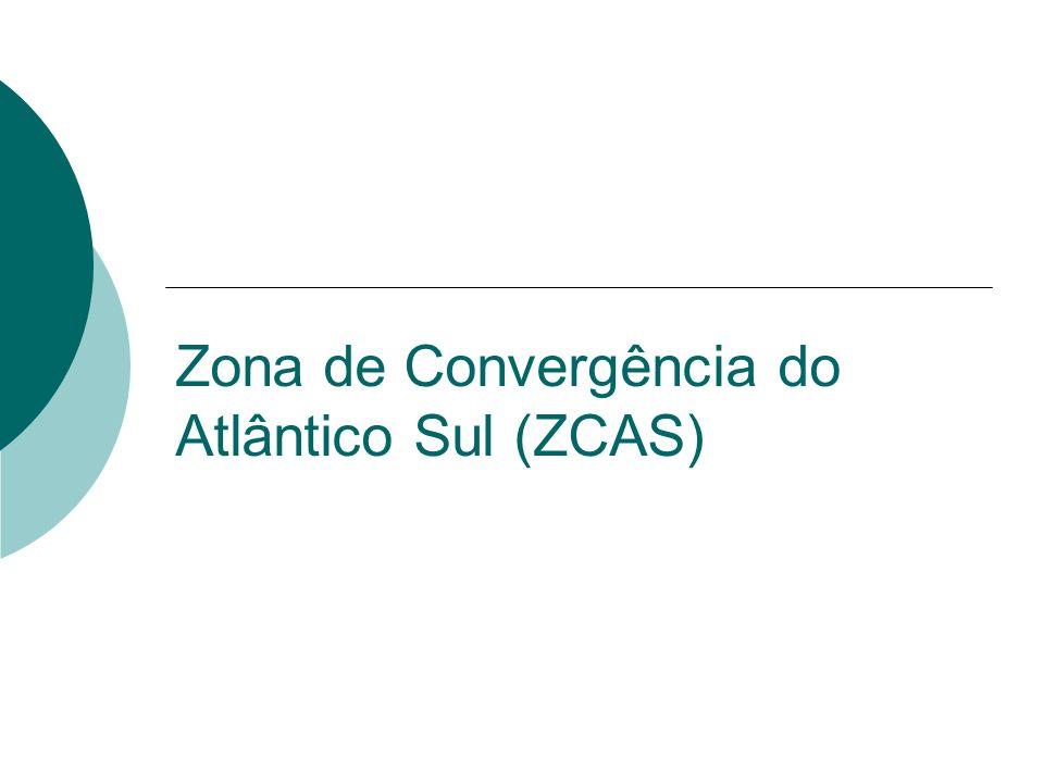 Zona de Convergência do Atlântico Sul (ZCAS)