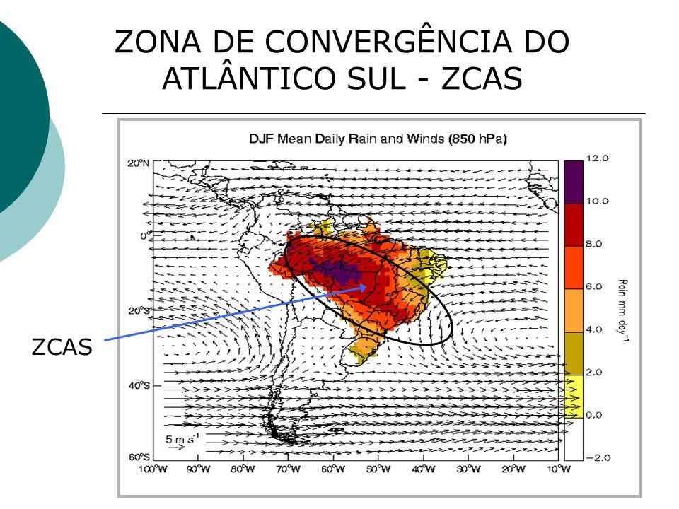 ZONA DE CONVERGÊNCIA DO ATLÂNTICO SUL - ZCAS