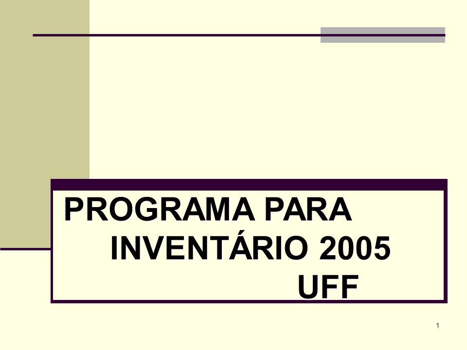 PROGRAMA PARA INVENTÁRIO 2005 UFF