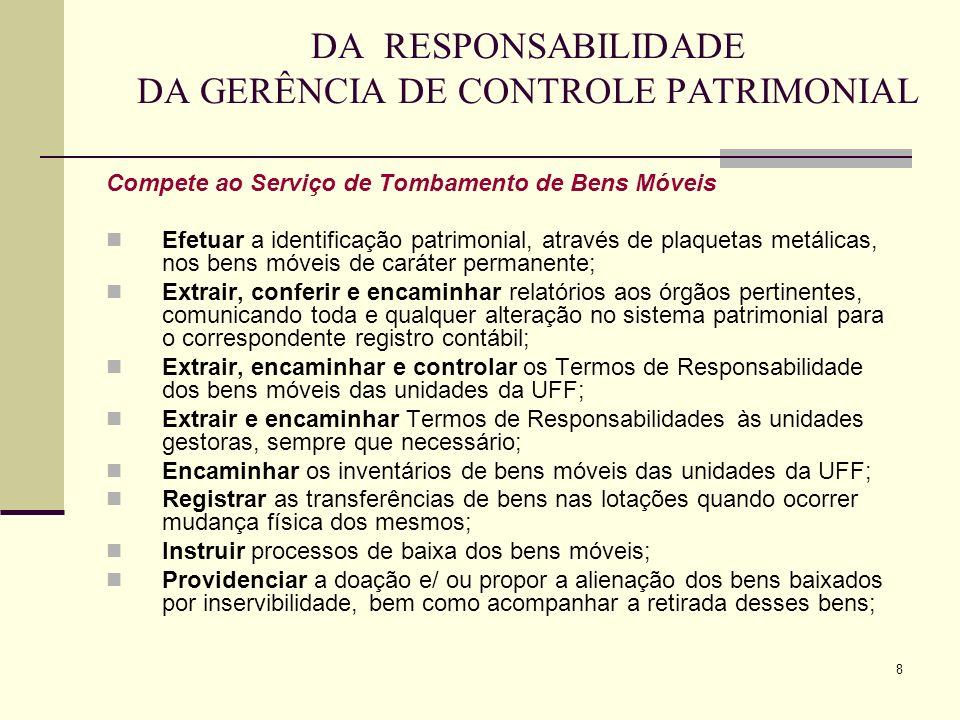 DA RESPONSABILIDADE DA GERÊNCIA DE CONTROLE PATRIMONIAL