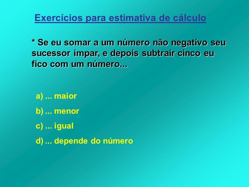 Exercícios para estimativa de cálculo