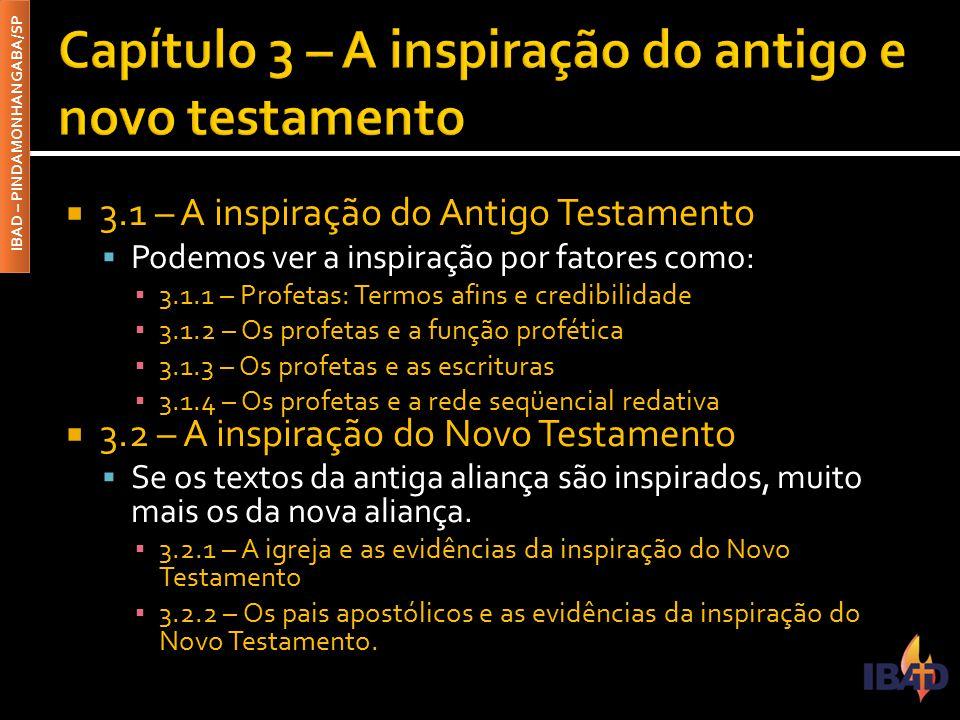 Capítulo 3 – A inspiração do antigo e novo testamento