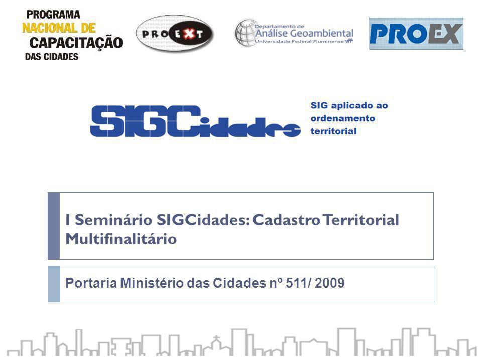 I Seminário SIGCidades: Cadastro Territorial Multifinalitário