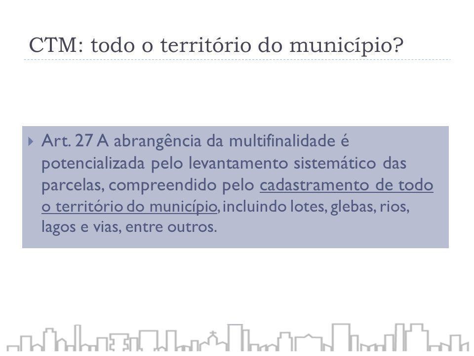 CTM: todo o território do município
