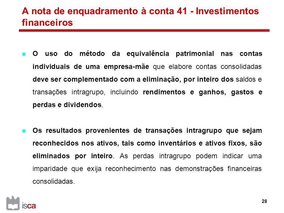 A nota de enquadramento à conta 41 - Investimentos financeiros
