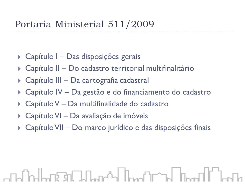 Portaria Ministerial 511/2009