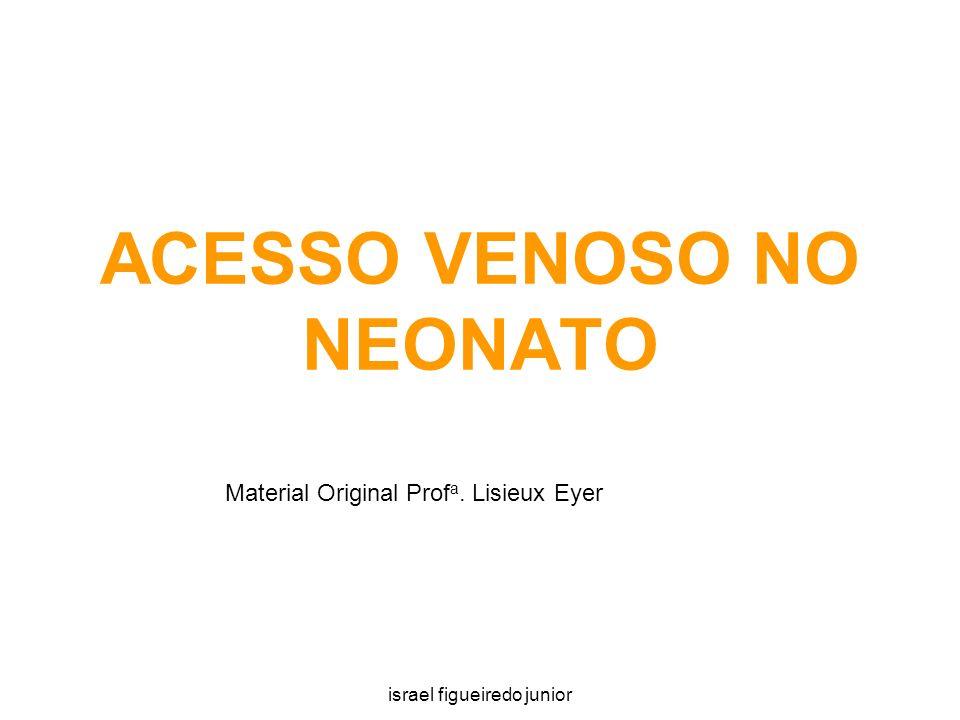 ACESSO VENOSO NO NEONATO