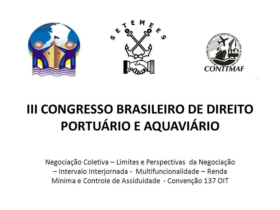 III CONGRESSO BRASILEIRO DE DIREITO PORTUÁRIO E AQUAVIÁRIO