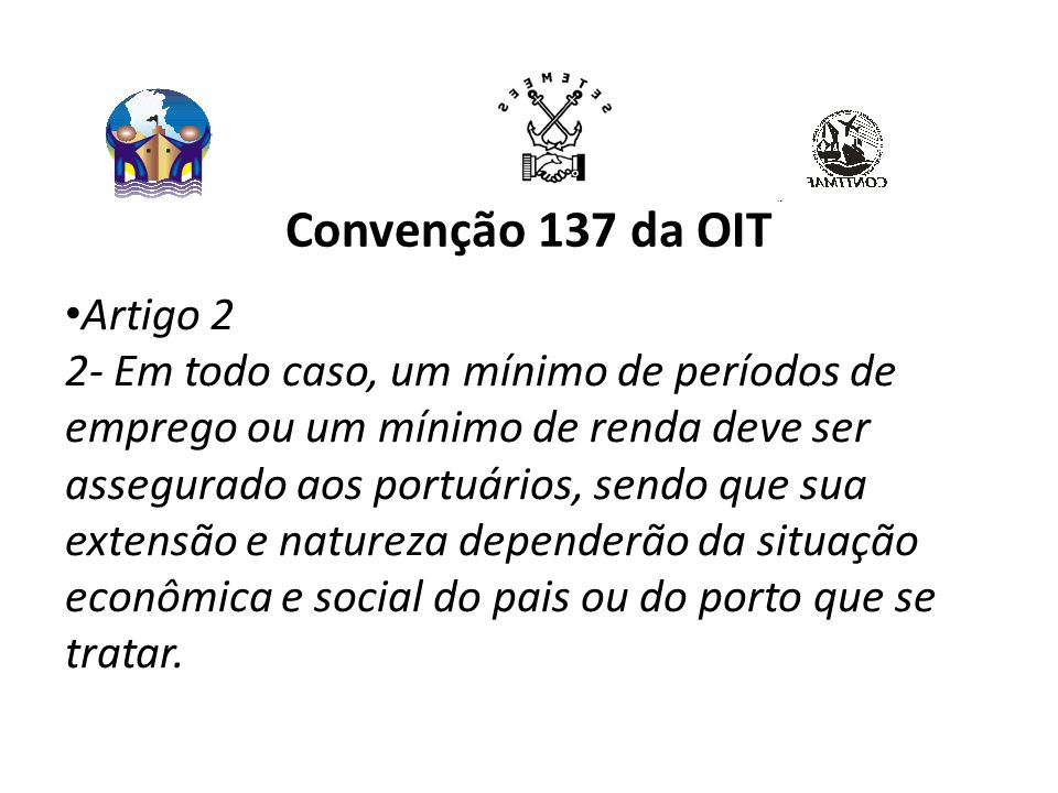 Convenção 137 da OIT Artigo 2