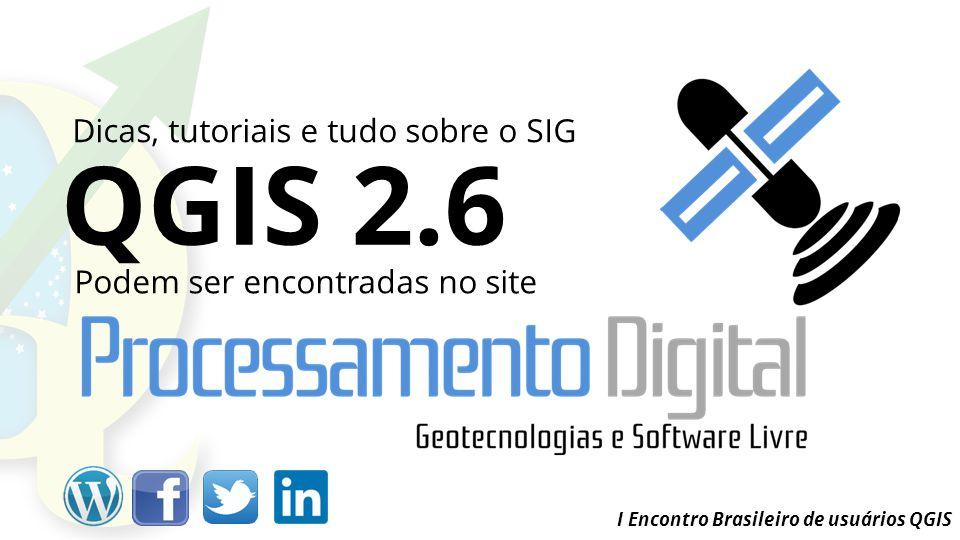 QGIS 2.6 Dicas, tutoriais e tudo sobre o SIG