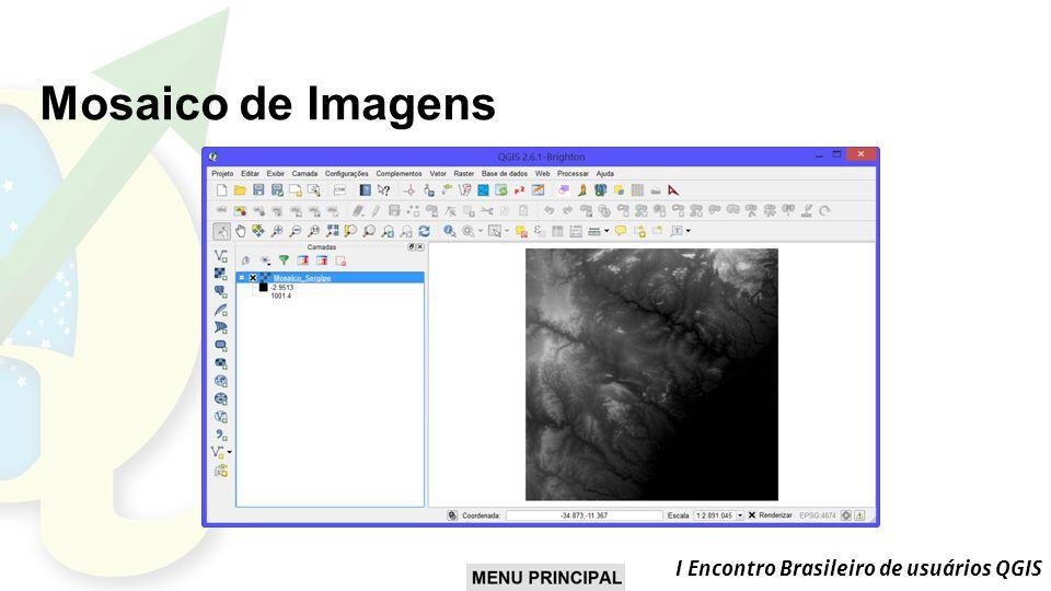 Mosaico de Imagens I Encontro Brasileiro de usuários QGIS