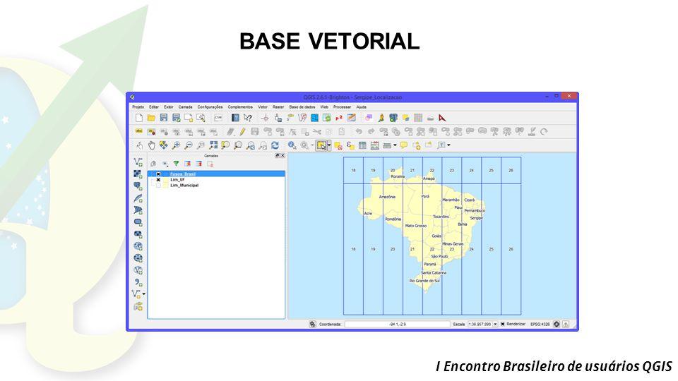 BASE VETORIAL I Encontro Brasileiro de usuários QGIS