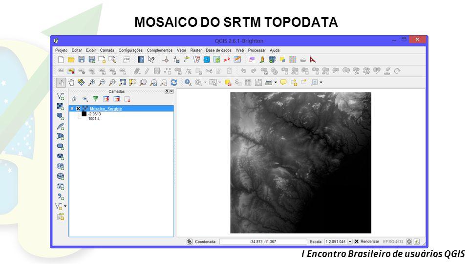 MOSAICO DO SRTM TOPODATA