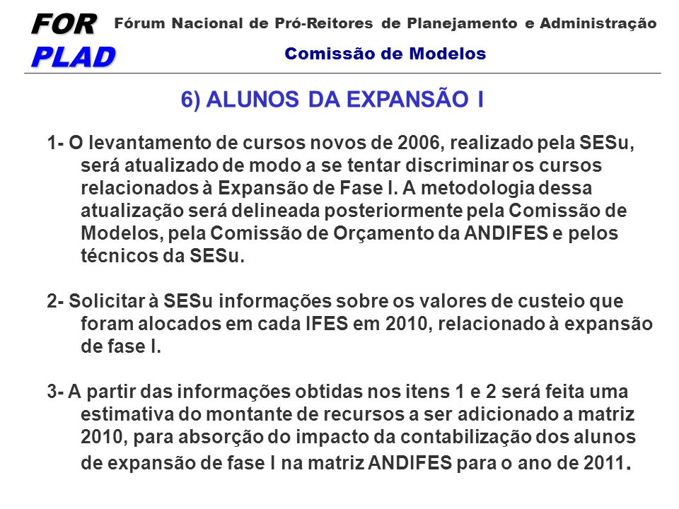 6) ALUNOS DA EXPANSÃO I