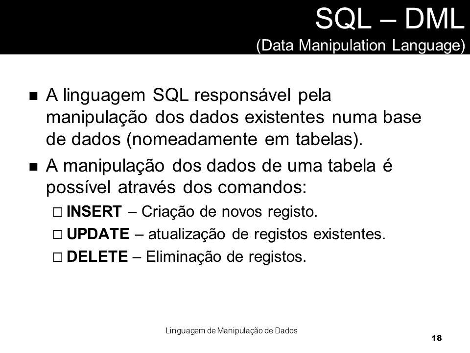 SQL – DML (Data Manipulation Language)