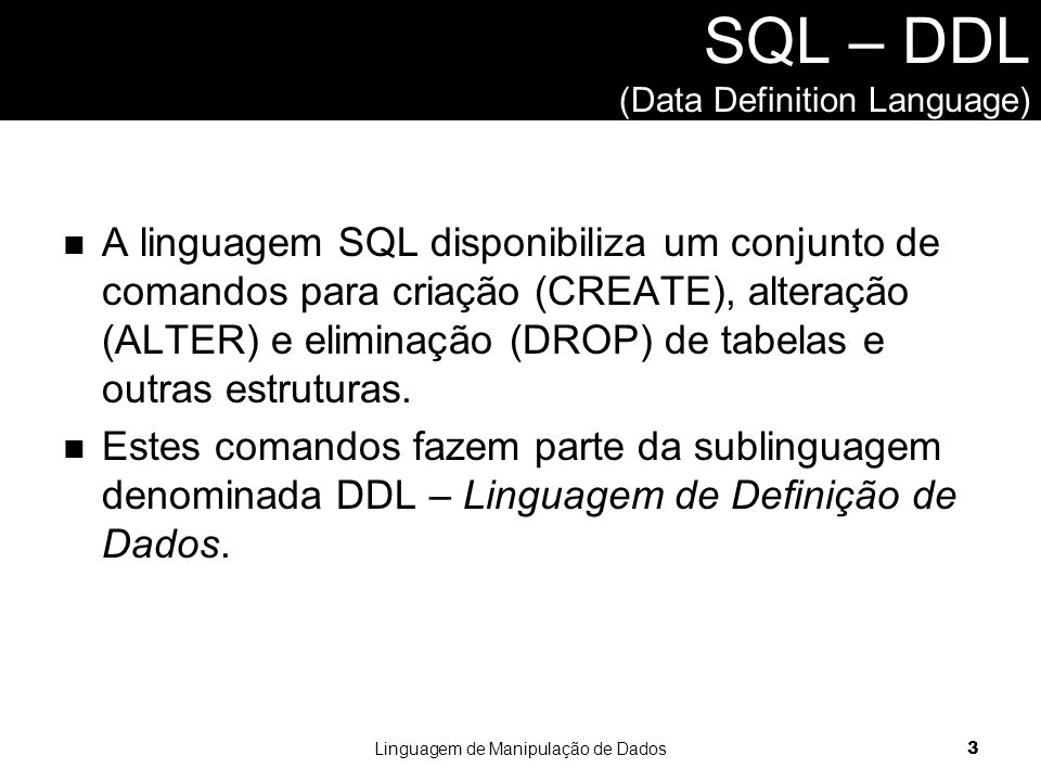 SQL – DDL (Data Definition Language)