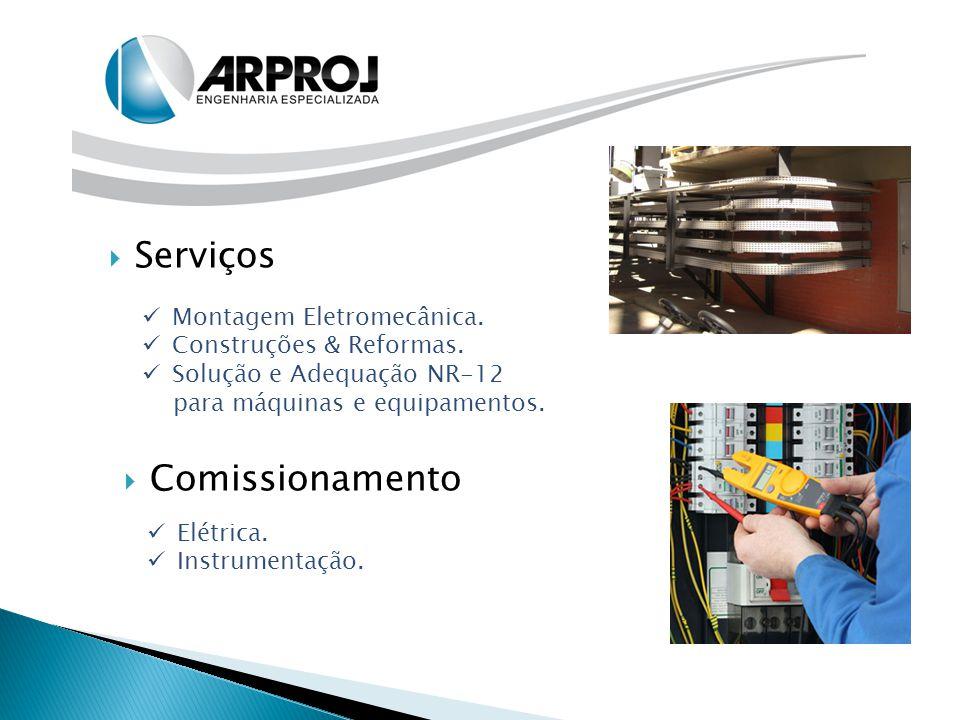 Serviços Comissionamento Montagem Eletromecânica.