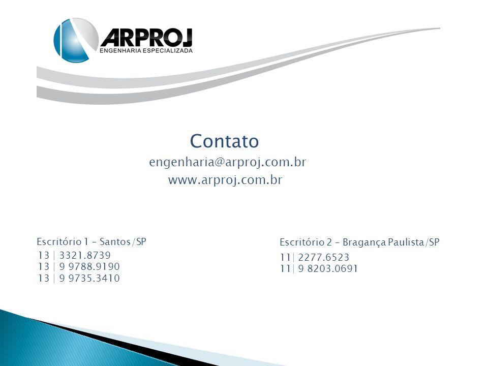 Contato engenharia@arproj.com.br www.arproj.com.br