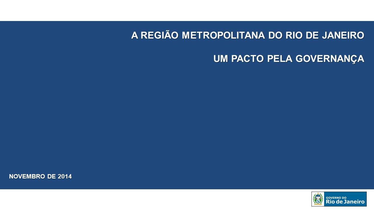 A REGIÃO METROPOLITANA DO RIO DE JANEIRO UM PACTO PELA GOVERNANÇA