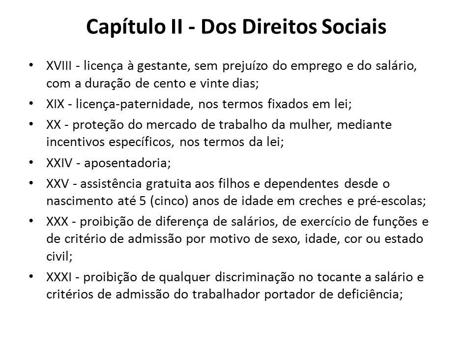 Capítulo II - Dos Direitos Sociais