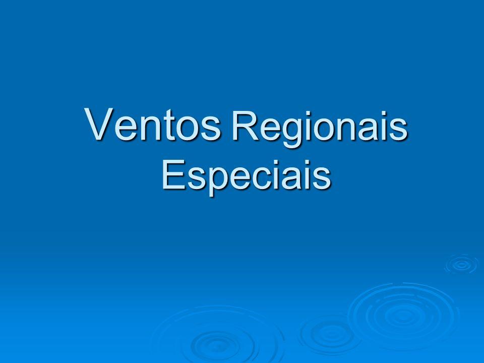 Ventos Regionais Especiais