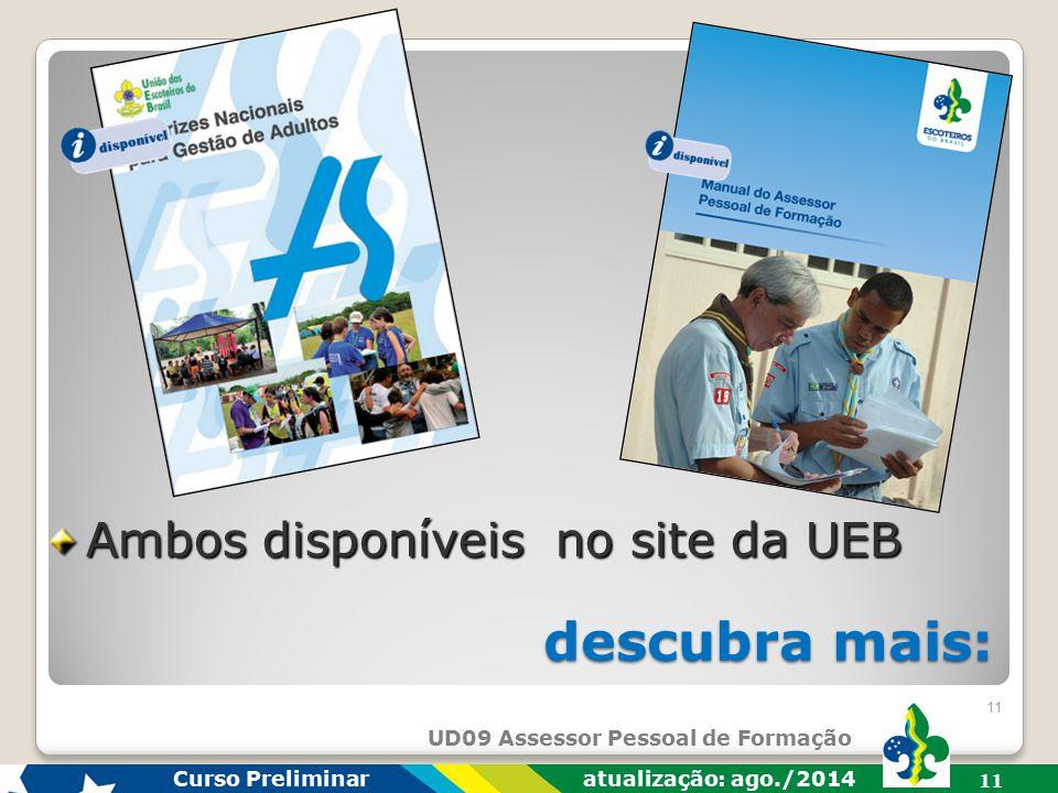 Ambos disponíveis no site da UEB